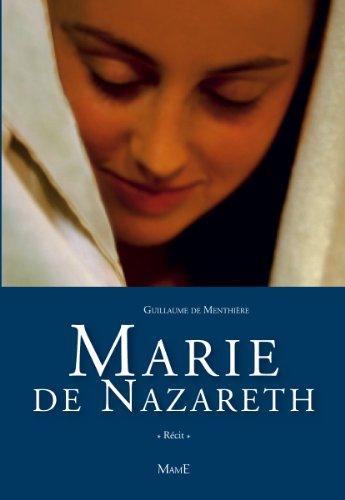 Marie de Nazareth par Guillaume de Menthière