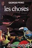 Les choses - Une histoire des annees soixante - J'ai lu - 19/11/1992