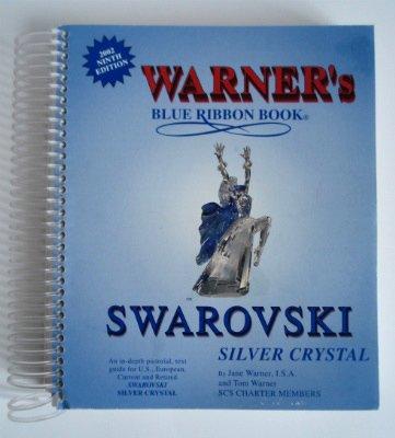 Warner's Blue Ribbon Book on Swarovski Silver Crystal (Silver Crystal Swarovski)