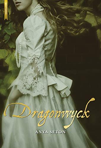 Dragonwyck - Anya Seton 41%2BLqp-VUdL