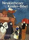 Neukirchener Kinder-Bibel. Von Weth,
