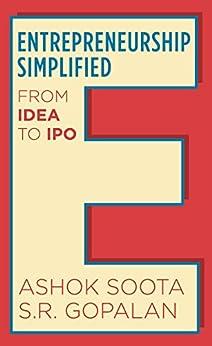 Entrepreneurship Simplified: From Idea to IPO by [Soota, Ashok, Gopalan, S R]