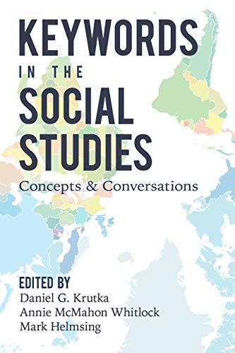 Keywords in the Social Studies: Concepts and Conversations (Counterpoints Book 527) Epub Descarga gratuita