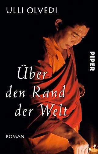 Über den Rand der Welt: Roman (über Den Rand Der Welt)