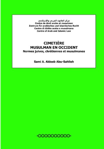 Cimetière musulman en Occident: Normes juives, chrétiennes et musulmanes par Sami A. Aldeeb Abu-Sahlieh