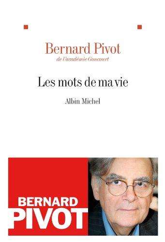 Les Mots de ma vie (Littérature française)