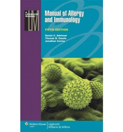 [(Manual of Allergy and Immunology)] [Author: Daniel C. Adelman] published on (April, 2012)
