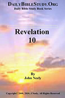 Revelation 10 (Daily Bible Study – Revelation) (English Edition) par [Neely, John]
