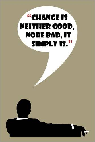 leinwandbild-70-x-110-cm-mad-men-don-draper-quote-change-is-neither-good-nore-bad-von-florian-rodart