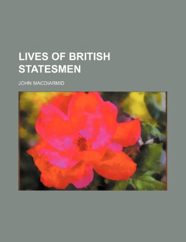 Lives of British statesmen (Volume 1)