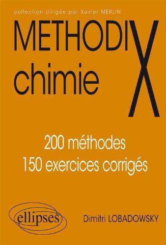 Chimie 200 méthodes et 150 exercices co...