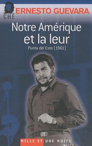 Notre Amérique et la leur : Punta del Este (1961), Projet alternatif de développement pour l'Amérique latine