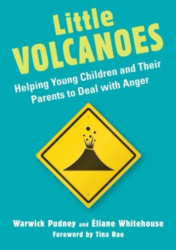 Little Volcanoes: Helping Young Children and Their Parents to Deal with Anger by Warwick Pudney (2012-01-15) par Warwick Pudney