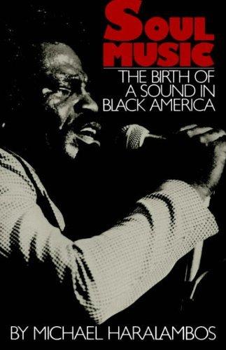 Soul Music (Da Capo Paperback) by Michael Haralambos (22-Aug-1985) Paperback
