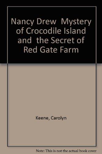 Nancy Drew. Mystery of Crocodile Island. The Secret of Red Gate Farm. 2in1. (Red Gate Farm)