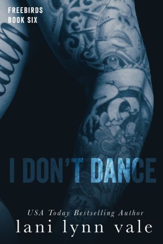 I Don't Dance: Volume 6 (Freebirds)