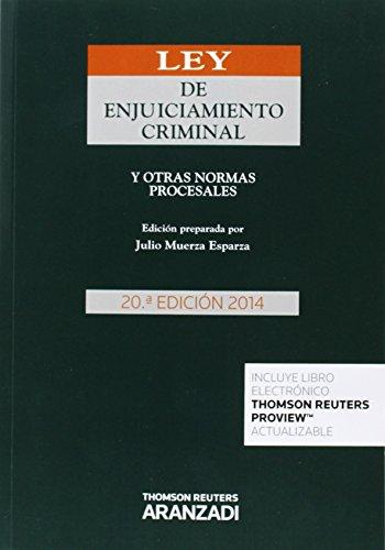 Ley de enjuiciamiento criminal (20ª ed.) 2014 y otras normas procesales (Código Básico)