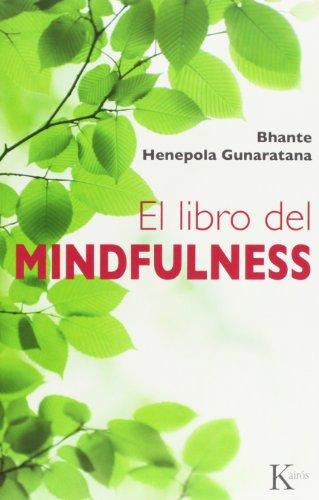 El libro del Mindfulness (Sabiduría perenne) por Bhante Henepola Gunaratana