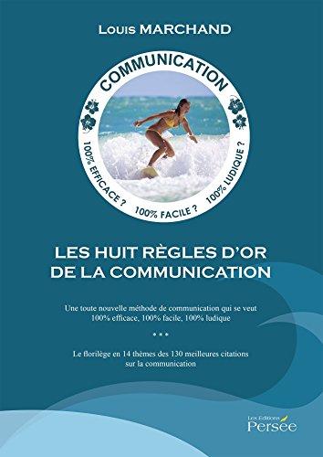 Les huit règles d'or de la communication