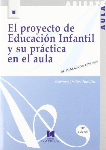 El proyecto de educación infantil y su práctica en el aula by Carmen Ibáñez Sandín(1992-02-01)