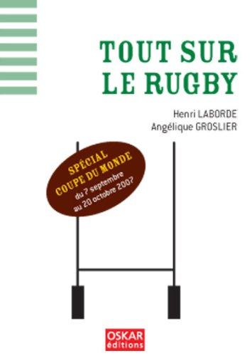 Tout sur le rugby : spécial coupe du monde