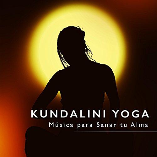 Kundalini Yoga - Música para Sanar tu Alma