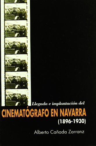 Cinematografo En Navarra (1896-1930)