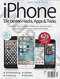 Expert Guide iPhone Nr. 4 2015: iPhone Die Besten Hacks, Apps & Tricks - Erwecken Sie Ihr iPhone