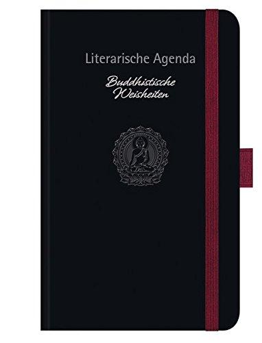 Buddhistische Weisheiten 2018: Literarische Agenda