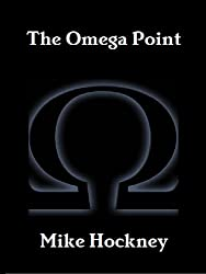 The Omega Point (The God Series Book 10) (English Edition)