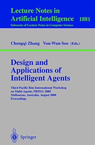 design-and-applications-of-intelligent-agents-third-pacific-rim-international-workshop-on-multi-agen