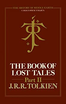 The Book of Lost Tales 2 (The History of Middle-earth, Book 2) par [Tolkien, Christopher]