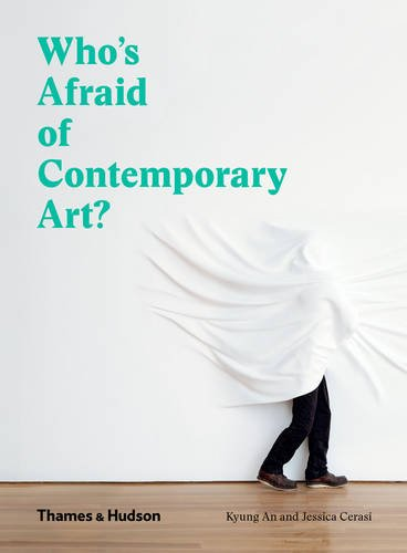 Who's Afraid of Contemporary Art? por Kyung An