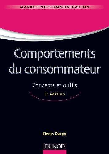 Comportements du consommateur - 3e édition - Conc...