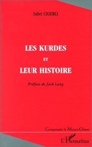 Kurdes et leur histoire (les) de Sabri Cigerli (3 mai 2000) Broch