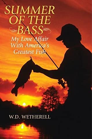 Summer of the Bass: My Love Affair with America's Greatest Fish