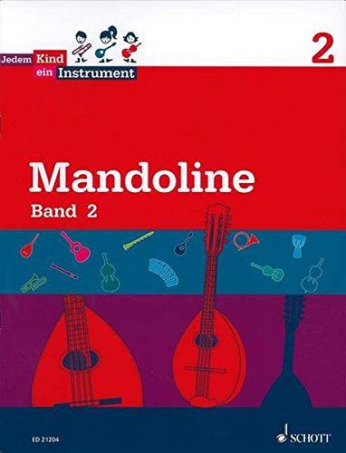 Jedem Kind ein Instrument: Band 2 - JeKi. Mandoline. Schülerheft.