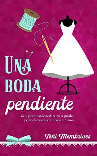 Una boda pendiente por Toñi Membrives