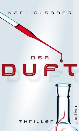 Buchseite und Rezensionen zu 'Der Duft: Thriller' von Karl Olsberg