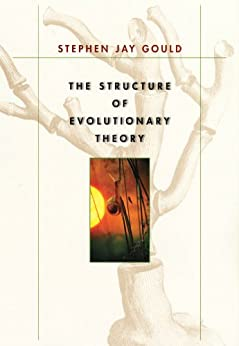 The Structure of Evolutionary Theory par [Gould, Stephen Jay]