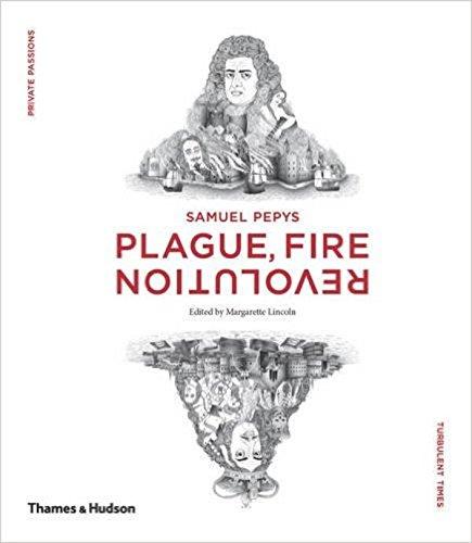 Samuel Pepys: Plague, Fire, Revolution par Margarette Lincoln
