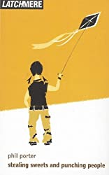 By Phil Porter Stealing Sweets and Punching People (Oberon Modern Plays) [Paperback]