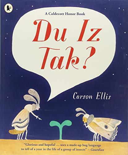 Du Iz Tak? por Carson Ellis