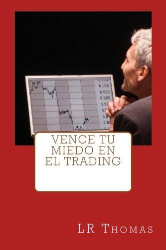 Vence Tu Miedo en el Trading