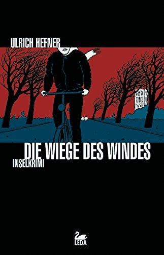 Die Wiege des Windes: Inselkrimi (Trevisan Reihe 2)