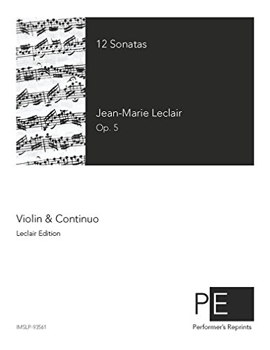 12 Sonatas for Violin and Continuo, Op. 5