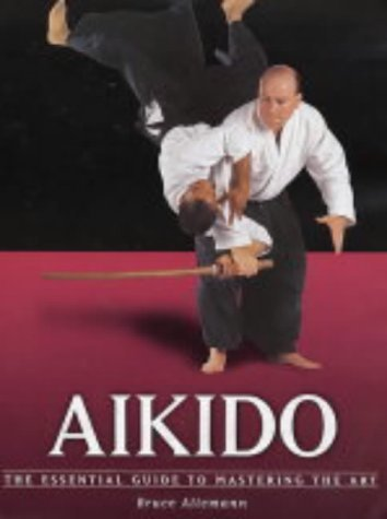 Aikido (Martial Arts) by Bruce Allemann (1-Nov-2004) Paperback