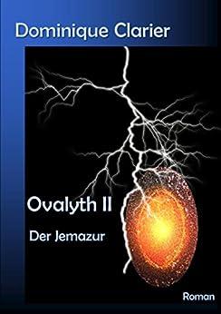 Ovalyth II – Der Jemazur (German Edition) di [Clarier, Dominique]