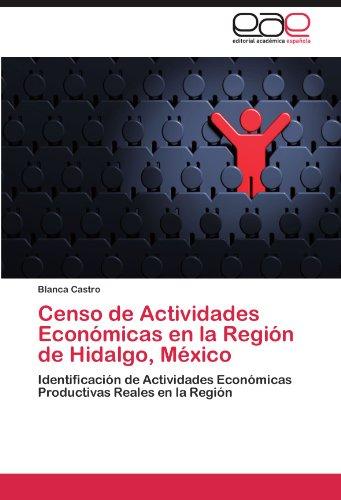 Censo de Actividades Económicas en la Región de Hidalgo, México por Castro Blanca