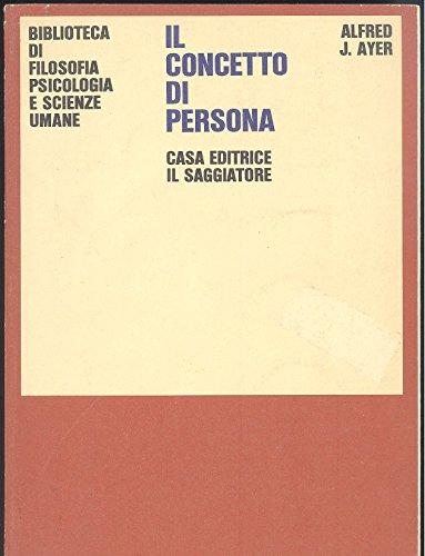 Il concetto di persona e altri saggi. Sottolineature a penna